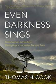 EVEN DARKNESS SINGS by Thomas H. Cook
