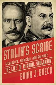 STALIN'S SCRIBE by Brian J. Boeck