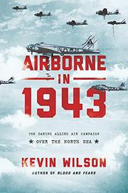 AIRBORNE IN 1943 by Kevin Wilson
