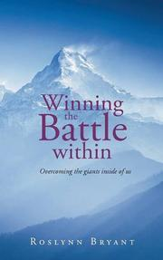 WINNING THE BATTLE WITHIN by Roslynn Bryant