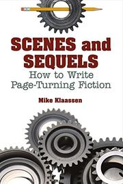 Scenes and Sequels by Mike Klaassen