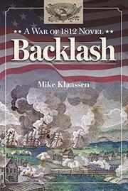 Backlash by Mike Klaassen
