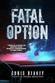 FATAL OPTION by Chris Beakey