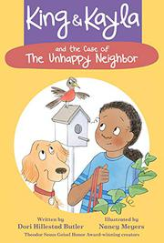 KING & KAYLA AND THE CASE OF THE UNHAPPY NEIGHBOR by Dori Hillestad Butler