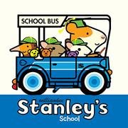 STANLEY'S SCHOOL by William Bee