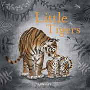 LITTLE TIGERS by Jo Weaver