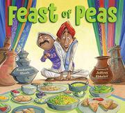 FEAST OF PEAS by Kashmira Sheth