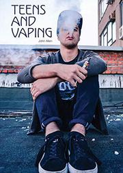 TEENS AND VAPING by John Allen