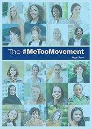 THE #METOO MOVEMENT by Peggy J.  Parks