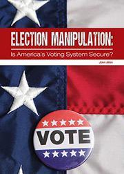 ELECTION MANIPULATION by John Allen