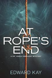 AT ROPE'S END by Edward Kay