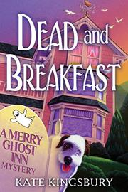 DEAD AND BREAKFAST by Kate Kingsbury