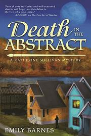DEATH IN THE ABSTRACT by Emily Barnes