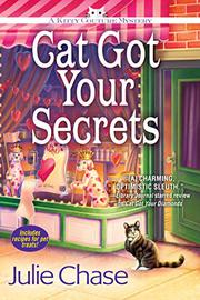 CAT GOT YOUR SECRETS by Julie Chase
