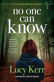 NO ONE CAN KNOW by Lucy Kerr