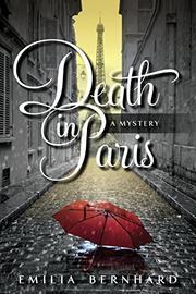 DEATH IN PARIS by Emilia Bernhard