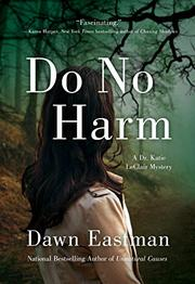DO NO HARM by Dawn Eastman