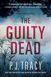 THE GUILTY DEAD by P.J. Tracy