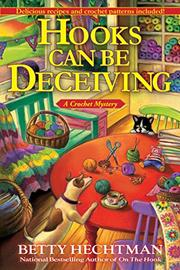 HOOKS CAN BE DECEIVING by Betty Hechtman