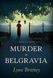 MURDER IN BELGRAVIA by Lynn Brittney