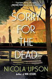 SORRY FOR THE DEAD by Nicola Upson