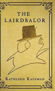 THE LAIRDBALOR by Kathleen Kaufman
