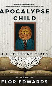 APOCALYPSE CHILD by Flor Edwards