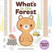 WHAT'S IN THE FOREST? by Ralph Cosentino