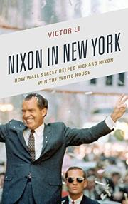 NIXON IN NEW YORK by Victor  Li