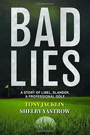 BAD LIES by Shelby  Yastrow