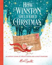 HOW WINSTON DELIVERED CHRISTMAS by Alex T. Smith