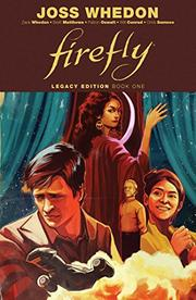 FIREFLY by Zack Whedon