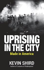 Uprising in the City by Kevin Shird