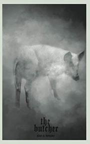 THE BUTCHER by Alan S. Kessler