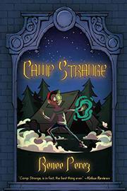 CAMP STRANGE by Renee  Perez