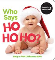 WHO SAYS HO HO HO? by Highlights for Children