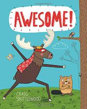 AWESOME! by Craig Shuttlewood