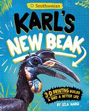 KARL'S NEW BEAK by Lela Nargi
