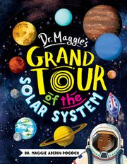 DR. MAGGIE'S GRAND TOUR OF THE SOLAR SYSTEM by Maggie Aderin-Pocock