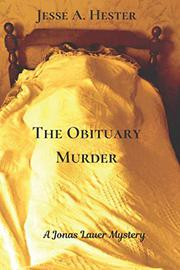 THE OBITUARY MURDER by Jesse A. Hester