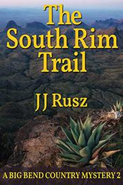 THE SOUTH RIM TRAIL by J J  Rusz