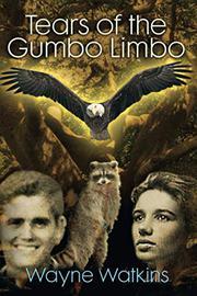 TEARS OF THE GUMBO LIMBO by Wayne Watkins