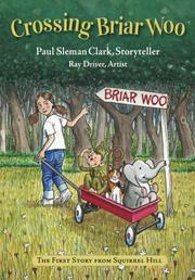CROSSING BRIAR WOO by Paul Sleman  Clark