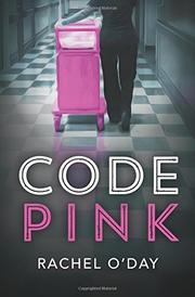 CODE PINK by Rachel  O'Day