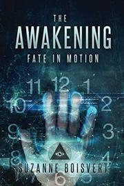 THE AWAKENING by Suzanne  Boisvert