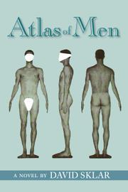 ATLAS OF MEN by David Sklar
