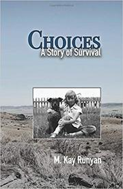 CHOICES by M. Kay  Runyan