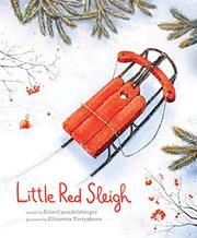 LITTLE RED SLEIGH by Erin Guendelsberger