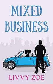 MIXED BUSINESS by Livvy Zoe