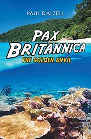 PAX BRITANNICA by Paul Dalzell